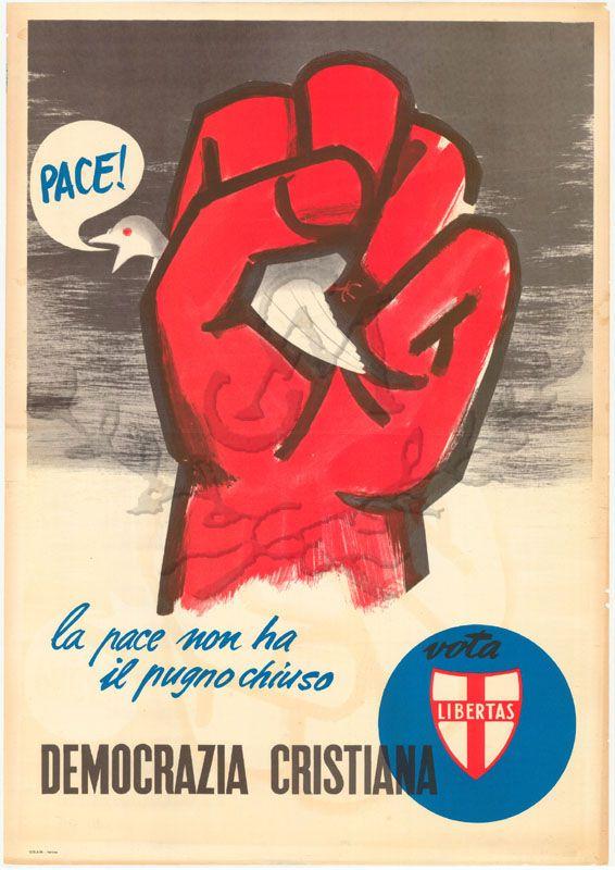 La pace non ha il pugno chiuso / Democrazia cristiana. - 1950