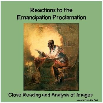 In this lesson students close read the Emancipation Proclamation and analyze images that reflect the differing viewpoints of the Emancipation Proclamation.