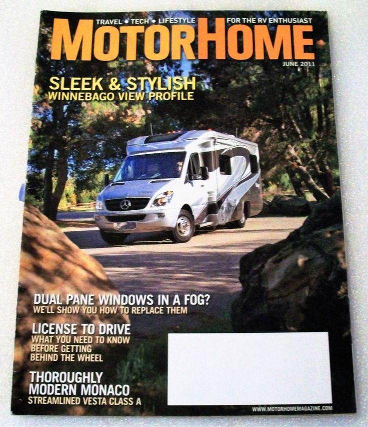 MotorHome RV Camper Travel Magazine June 2011 Winnebago Monaco Dual Pane Windows #MotorHome