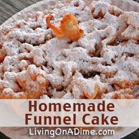 If you love the funnel cakes at amusement parks and carnivals, you'll love this homemade funnel cakes recipe! We love funnel cakes, but they're so expensive to buy. Using this recipe, you can make them for just $1.00 for 8 and our kids just LOVE them! Click here to get this yummy recipe http://www.livingonadime.com/funnel-cakes-recipe/