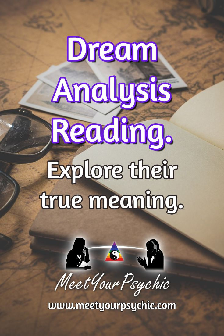 Dream Analysis Reading. Explore their true meaning. Psychic Phone Reading 18779877792 #psychic #love #follow #nature #beautiful #meetyourpsychic https://meetyourpsychic.com/welcome1