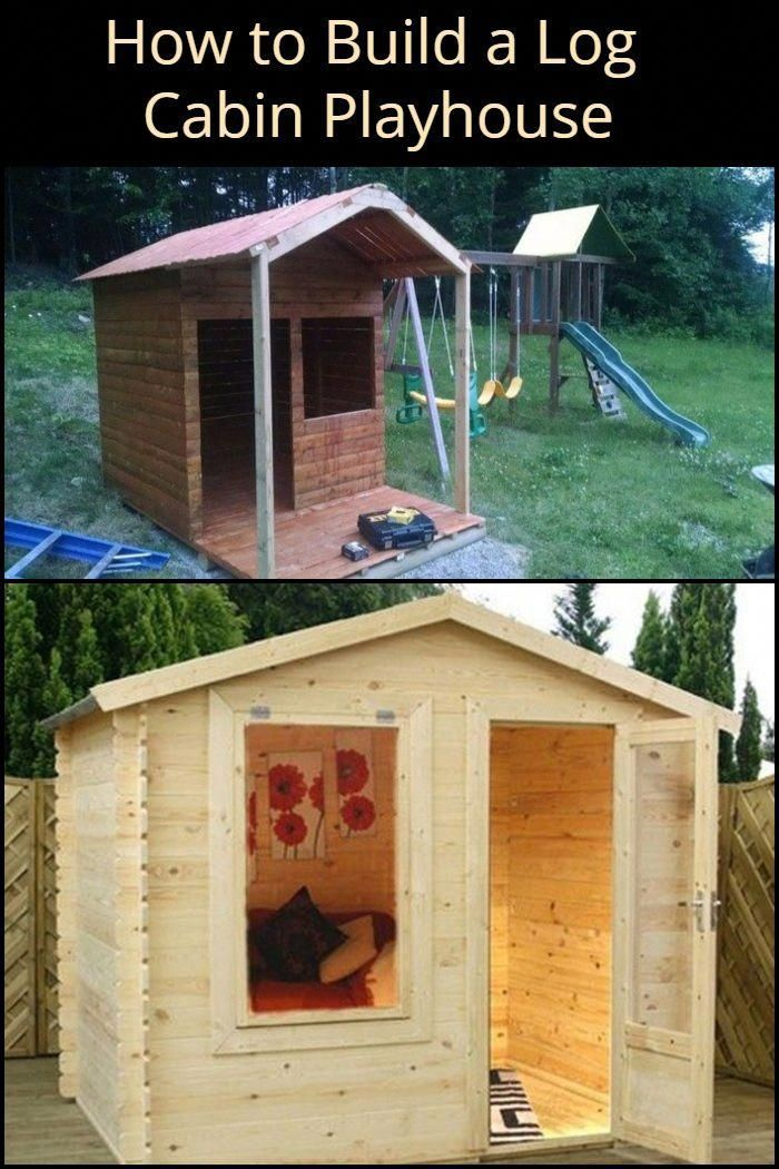 Build Your Kids An Awesome Log Cabin Playhouse For Under 300