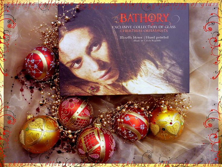 BATHORY Exclusive Collection of Glass Ornaments http://www.glassor.cz/en/novelties/bathory-exclusive-collection-of-glass-ornaments