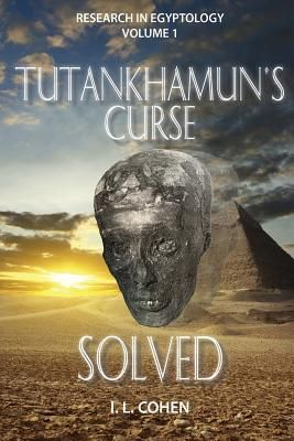 Tutankhamun's Curse Solved by I L Cohen That was quite a surprise. The description on NetGalley did not prepare me for this book at all. This is some of the best sci-fi I've read in a long time. I laughed so hard. It gets better. Not only is it a lovely sci-fi textbook, but it is also a marvelous conspiracy theory.