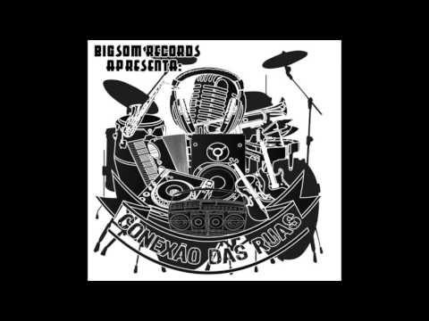 BIGSOM RECORDS - CONEXÃO DAS RUAS (2011) CD1+CD2