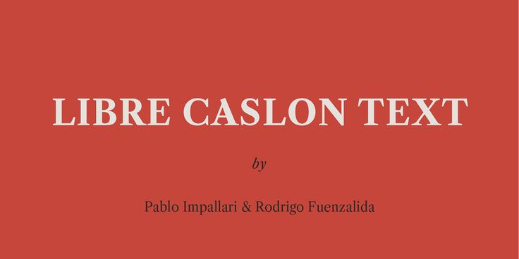Libre Caslon Text (Free) on Behance