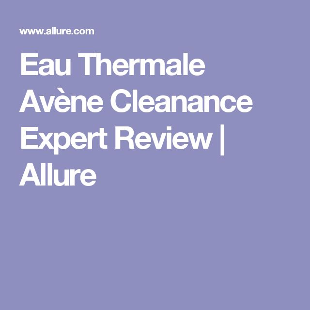 Eau Thermale Avène Cleanance Expert Review | Allure