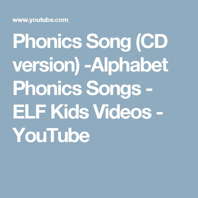 Phonics Song (CD version) -Alphabet Phonics Songs - ELF Kids Videos - YouTube