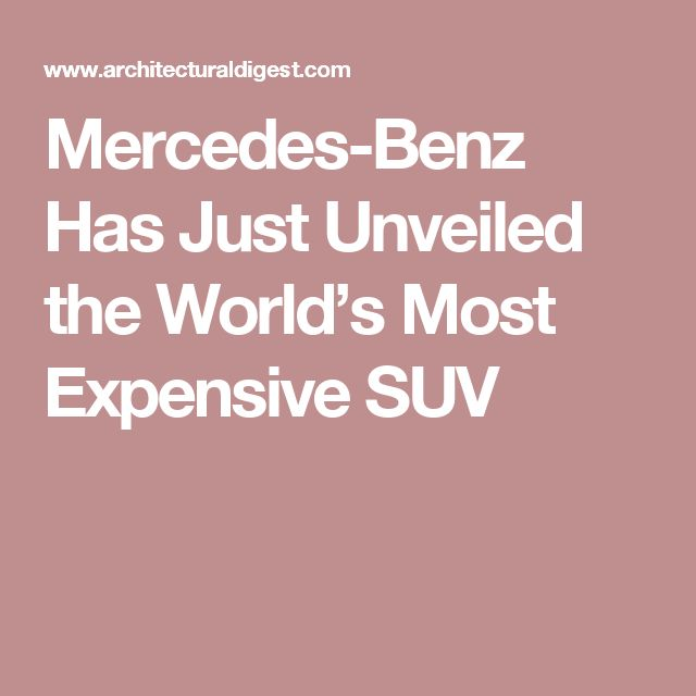 12 best lux life images on pinterest filthy rich drop for Most expensive mercedes benz in the world
