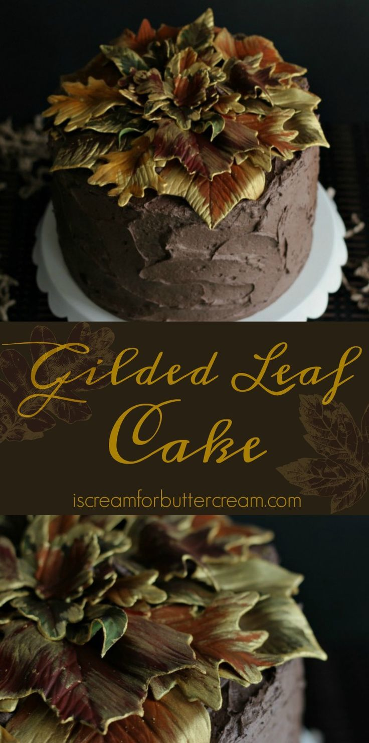 Gilded Leaf Cake…perfect for your fall table.  – Cake Decorating Tutorials
