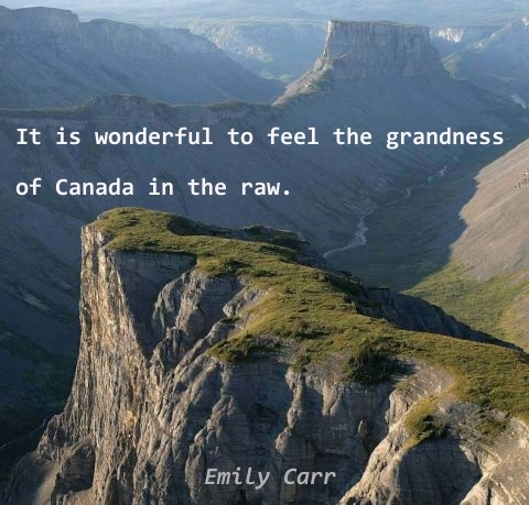 Emily Carr quote - Canada
