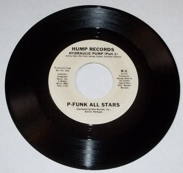 "P-Funk Allstars Hydraulic Pump parts 1 and 2 US Promo 7"" 45 on HUMP RECORDS"