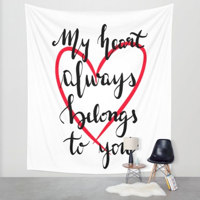 My heart always belongs to you Wall Tapestry by Psychae | Society6