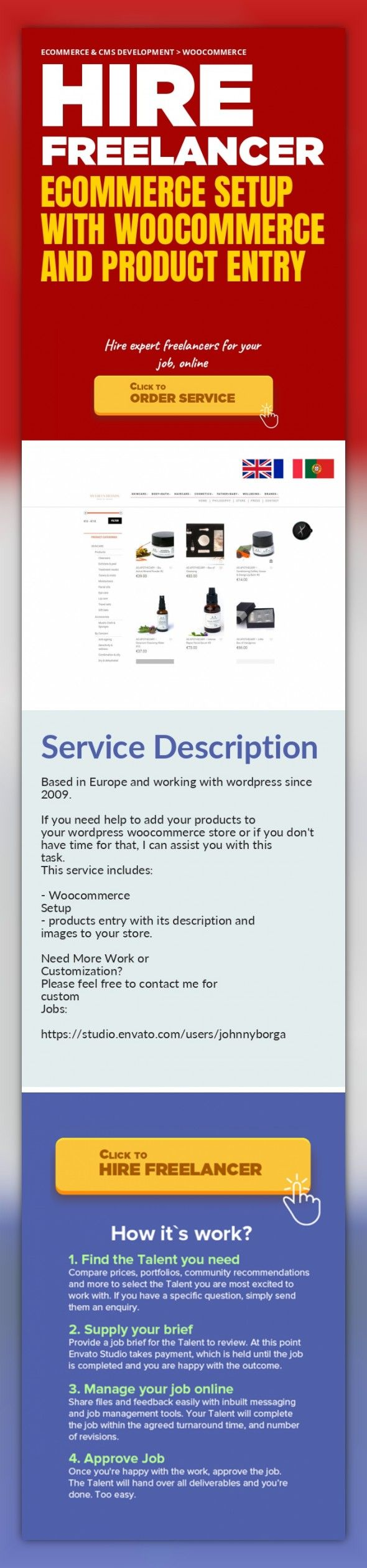 Ecommerce setup with Woocommerce and Product entry Ecommerce & CMS Development, WooCommerce   Based in Europe and working with wordpress since 2009.    If you need help to add your products to your wordpress woocommerce store or if you don't have time for that, I can assist you with this task.  This service includes:    - Woocommerce Setup  - products entry with its description and images to your ...