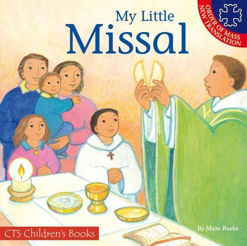 My Little Missal: Including the Order of Mass New Translation (CTS Children's Books) by Maite Roche https://www.amazon.co.uk/dp/1860825656/ref=cm_sw_r_pi_dp_r8JfxbYWVX3VN