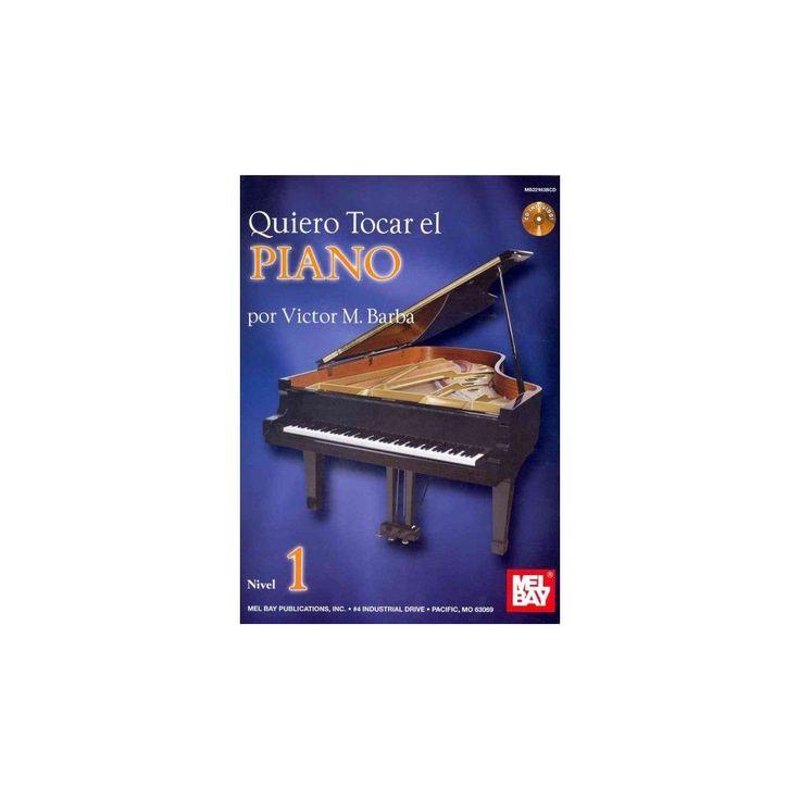 Quiero tocar el piano, nivel 1 / I Want to Play the Piano, Level 1 (Mixed media product)