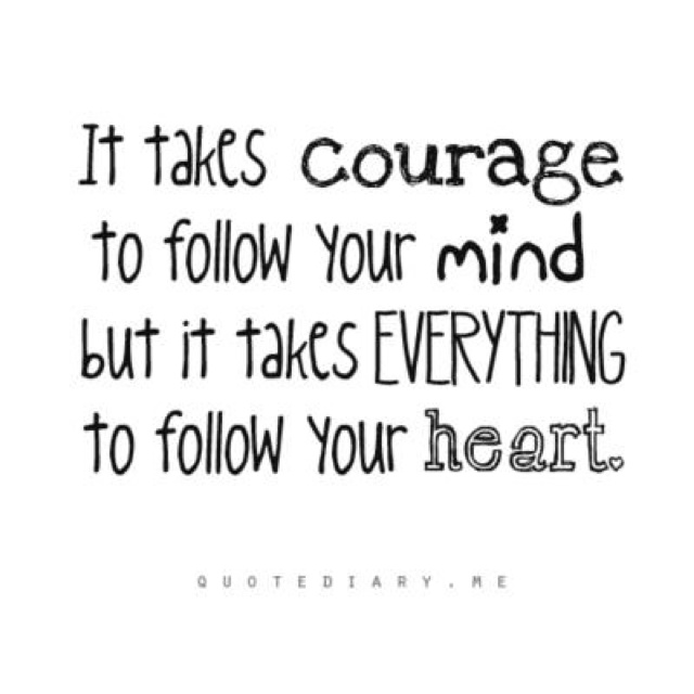 Follow Heart Or Mind Quotes: Follow Your Heart Inspirational Quotes. QuotesGram