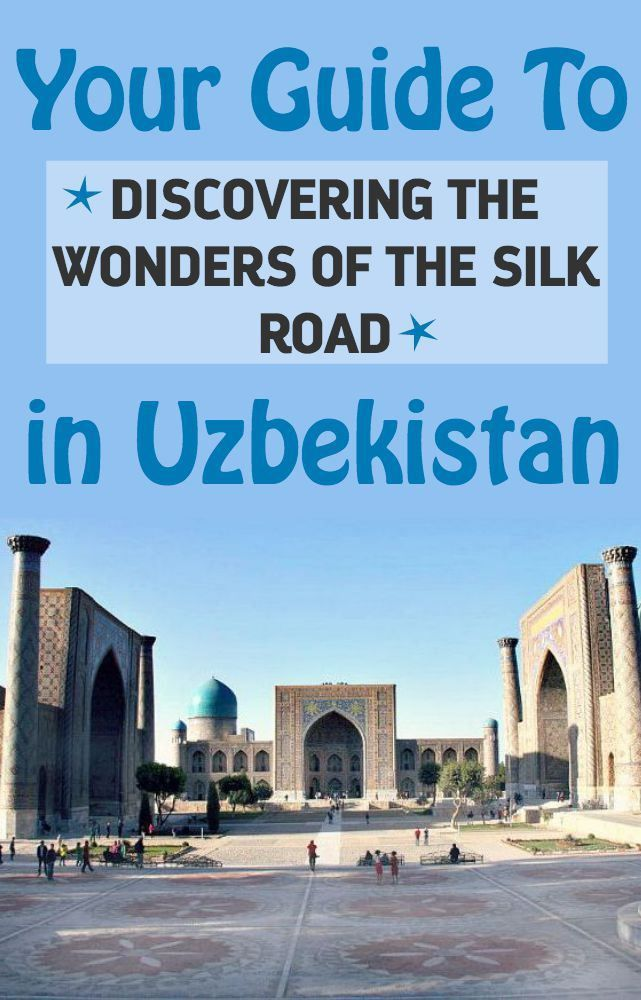 Silk Road Guide to Uzbekistan. Do you dare to be different?