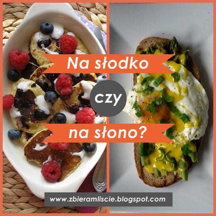 #śniadanie #breakfast www.zbieramliscie.blogspot.com