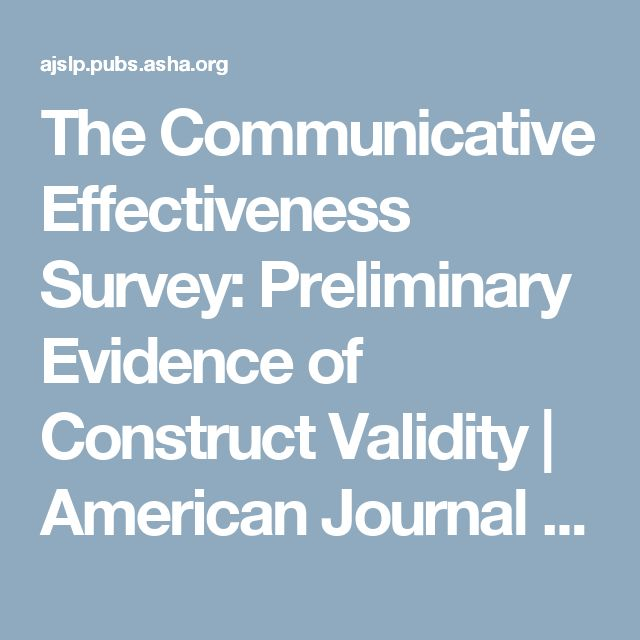 The Communicative Effectiveness Survey: Preliminary Evidence of Construct Validity | American Journal of Speech-Language Pathology | ASHA Publications