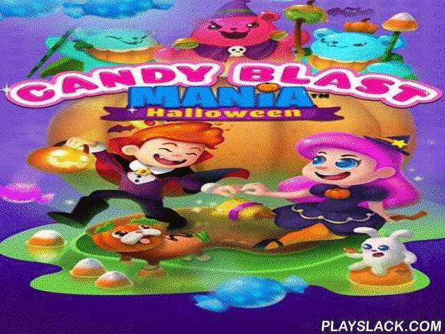 Candy Blast Mania: Halloween  Android Game - playslack.com , assist the important heroes overpower the adhesive have emperor who misappropriates all the sweets in the Candy empire. equal 3 or more same sweets into lines. rescue the Halloween affair in this Android game. Return the sweets to the inhabitants of Candy empire because you can't have a leisure without sweets! Beat stage after stage and take back the candy from the adhesive have emperor. Make the whole comedians of same sweets to…