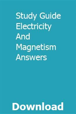 Study Guide Electricity And Magnetism Answers pdf download