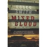 Mixed Blood: A Thriller (Hardcover)By Roger Smith