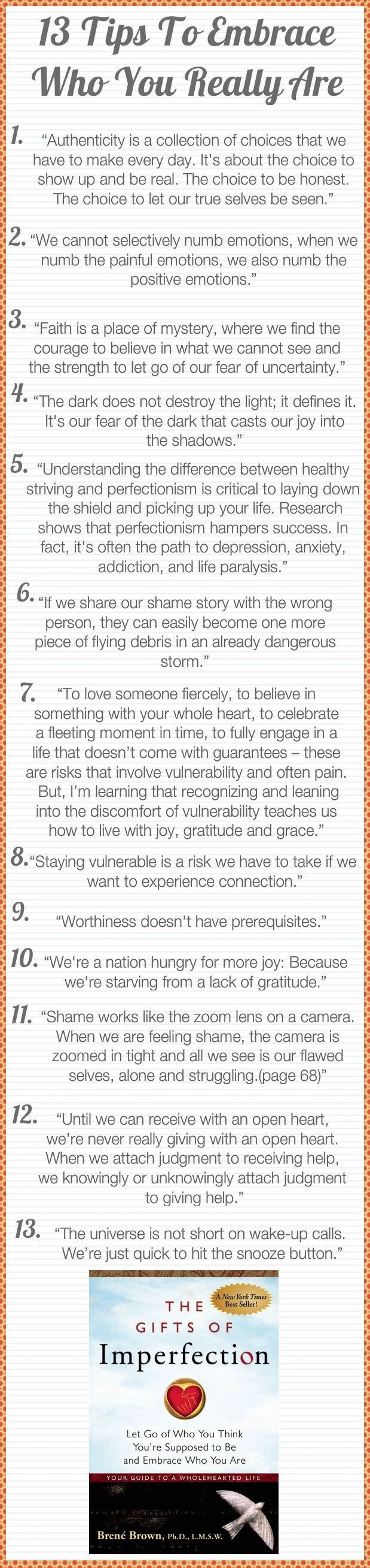 13 tips to embrace who you really are. This is really meaningful to me tonight in particular. Thanks for sharing this.