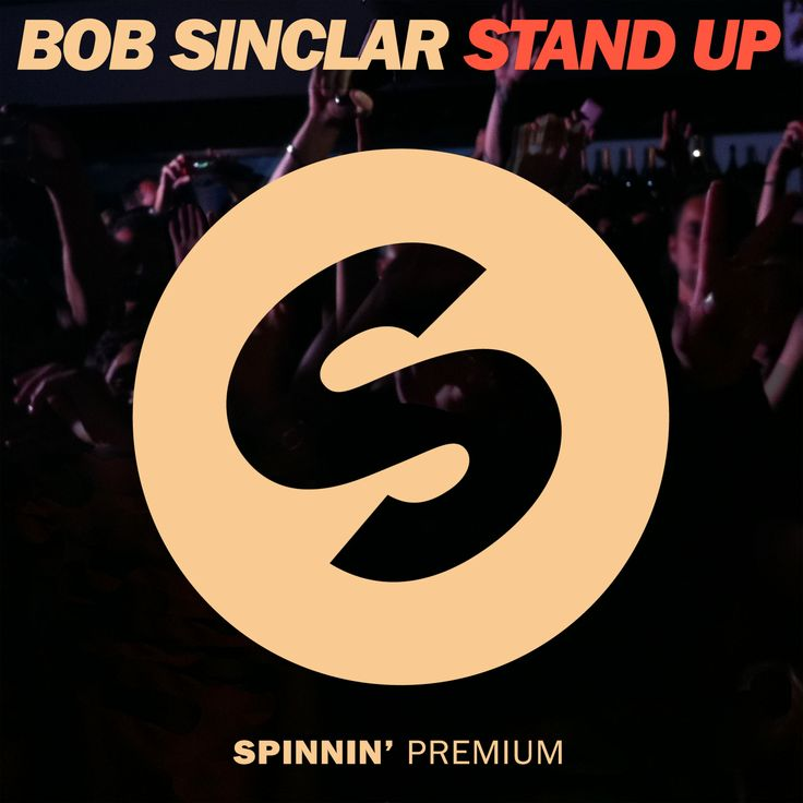 Bob Sinclar - Stand Up #Spinnin #Records