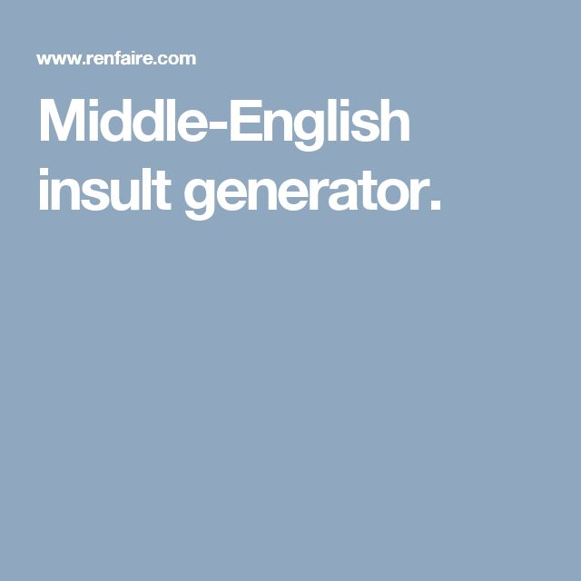 Middle-English insult generator.