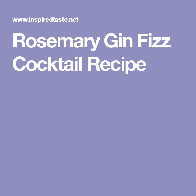 Rosemary Gin Fizz Cocktail Recipe