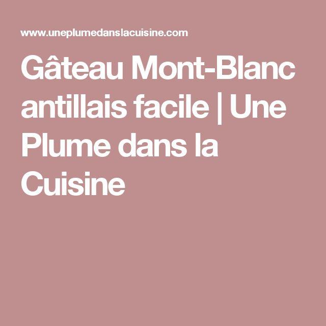 Gâteau Mont-Blanc antillais facile   Une Plume dans la Cuisine