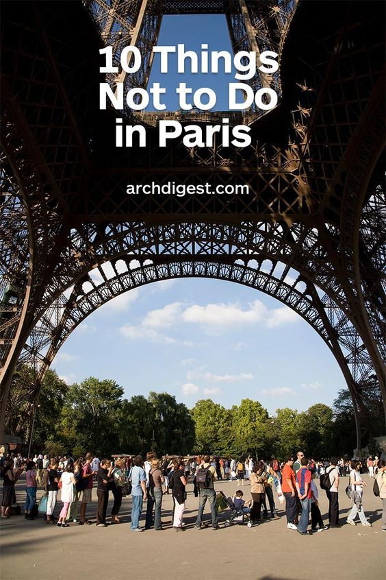 10 Things Not to Do in Paris