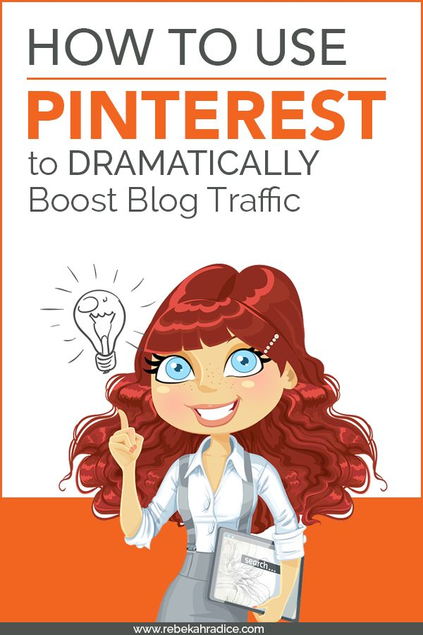 How to Use Pinterest to Dramatically Boost Blog Traffic