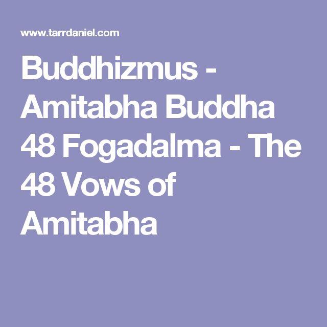 Buddhizmus - Amitabha Buddha 48 Fogadalma - The 48 Vows of Amitabha