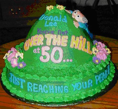 Best 25 Over the hill cakes ideas on Pinterest Big birthday