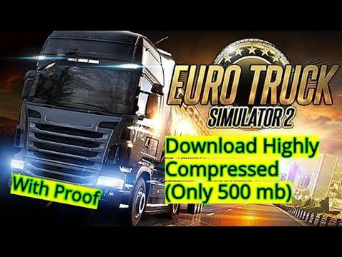 Euro Truck Simulator 2 Download Highly Compressed Only 500mb With Pr In 2020 Gaming Blog Euro Simulation