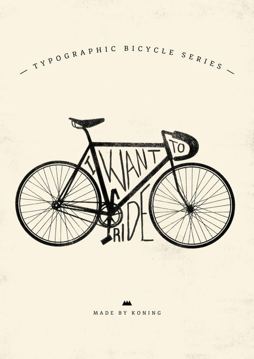 Art Inspiration. I love how the words fit into the bicycle perfectly!