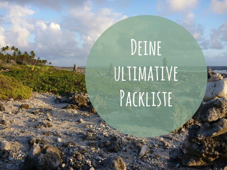 Die perfekte Flashpacking Packliste für Deine Reise. http://goodmorningworld.de