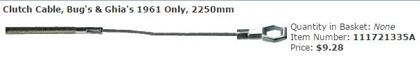 Clutch Cable, Bug's & Ghia's 1961 Only, 2250mm  Item Number: 111721335A Price: $9.28 Get one today, and don't risk your car being stuck. #aircooled #combi #1600cc #bug #kombilovers #kombi #vwbug #westfalia #VW #vwlove #vwporn #vwflat4 #vwtype2 #VWCAMPER #vwengine #vwlovers #volkswagen #type1 #type3 #slammed #safariwindow #bus #porsche #vwbug #type2 #23window #wheels #custom #vw #EISPARTS