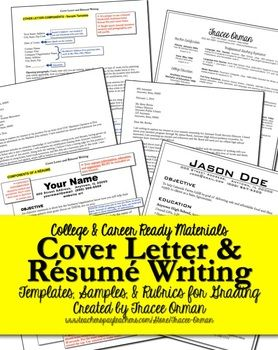 Résumé and Cover Letter Writing for College & Career Readiness - includes samples, templates, organizer, and grading rubrics