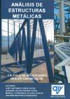 Análisis de estructuras metálicas : cálculo de aplicaciones reales con Metal 3D / autores, José Antonio Flores Yepes ... [et al.] Madrid : Antonio Madrid Vicente, 2011