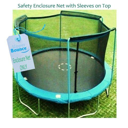 """""""28% Off Super Saving Sale"""" 15' Trampoline Enclosure Safety Net Fits For 15 FT. Round Frames Using 3 Arches, with Sleeves on top (poles not included) by Upper Bounce. $59.81. Highly durable Terylene-Quality Safety Net and easy to install. Ensures maximum safety by connecting The Net between the pad and jumping mat. Dual closure entry with zipper and buckles. Creates a fun jumping experience without limiting visibility. Upper Bounce Trampoline Enclosure Net is a must to..."""