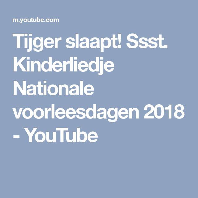 Tijger slaapt! Ssst. Kinderliedje Nationale voorleesdagen 2018 - YouTube