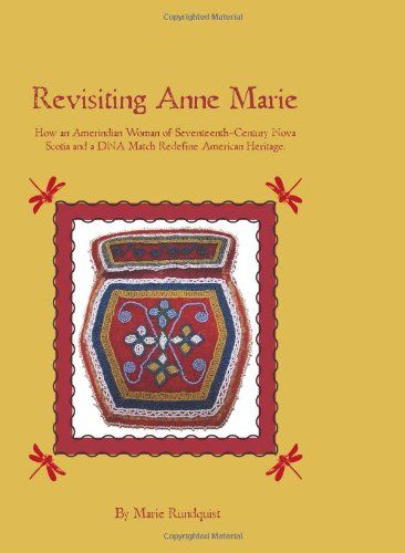 Revisiting Anne Marie: How an Amerindian Woman of Sevente... https://www.amazon.ca/dp/1439205000/ref=cm_sw_r_pi_dp_x_gGb2ybMZJ73WB