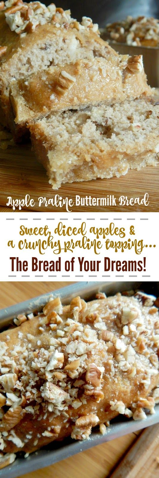 Apple Praline Buttermilk Bread...this sweet bread gets even better when you pour the HOT praline topping over the finished product.  It gets crunchy and so good!