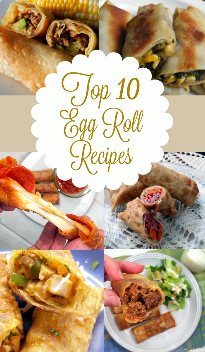 Top 10 egg roll recipes!! From traditional to unusual that are perfect for appetizers and EASY to make!