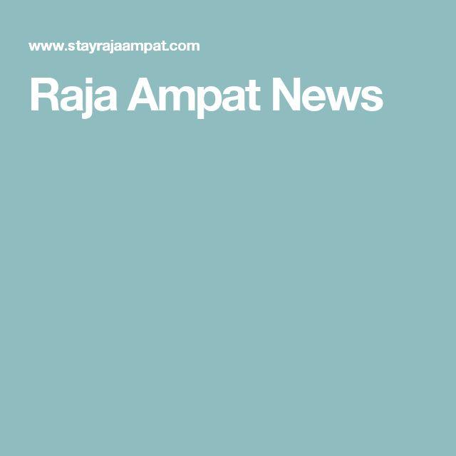 Raja Ampat News