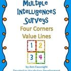 Multiple Intelligences Surveys Four Corners Value Lines  These are easy activities that allow the kids to move and can save you time.  Includes:  32 q...