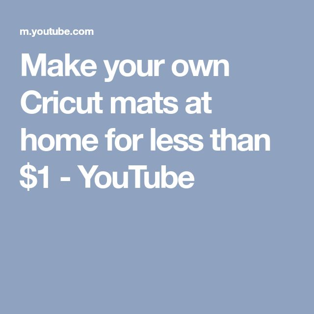 Make your own Cricut mats at home for less than $1 - YouTube